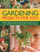 Gardening Projects for Kids