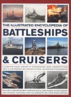 The Illustrated Encyclopedia of Battleships & Cruisers