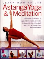 Learn How to Use Astanga Yoga and Meditation