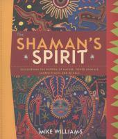 The Shaman's Spirit