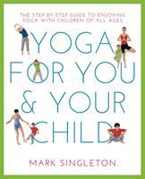 Yoga for You & your Child