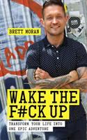 Wake the F#ck up
