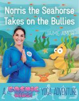 Norris the Seahorse Takes on the Bullies