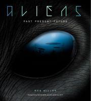 Aliens : past present future