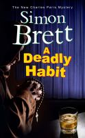 A Deadly Habit