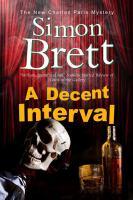 A Decent Interval