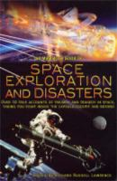 The Mammoth Book of Space Exploration and Disasters