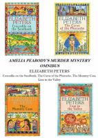 Amelia Peabody's Murder Mystery Omnibus