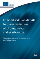 Immobilized Biocatalysts for Bioremediation of Groundwater and Wastewater