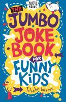 The Jumbo Joke Book for Funny Kids