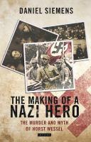 The Making of A Nazi Hero