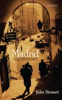 Madrid : the history