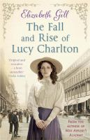 The Rise and Fall of Lucy Charlton