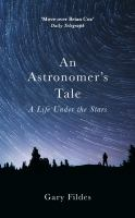 An Astronomer's Tale