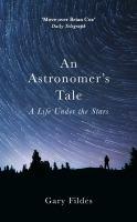 An Astronomer's Tale
