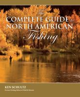 The Complete Guide to North American Fishing