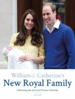 William & Catherine's New Royal Family