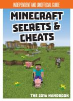 Minecraft Secrets & Cheats