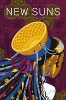 New Suns: Original Speculative Fiction by People of Color