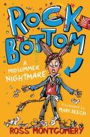 Rock Bottom: A Midsummer Nightmare
