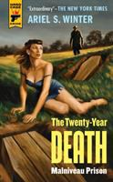 The Twenty-year Death