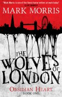 The Wolves of London