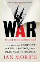 War What Is It Good For?