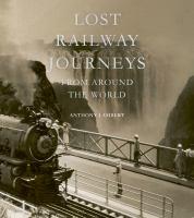 Lost Railway Journeys