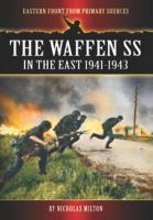 The Waffen SS in the East, 1941-1943