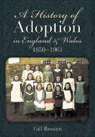 A History of Adoption in England and Wales