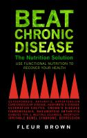 Beat Chronic Disease--the Nutrition Solution