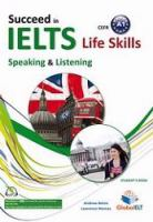 Succeed in IELTS Life Skills Speaking & Listening