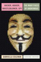 Hacker, Hoaxer, Whistleblower, Spy