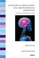 Headaches and Brain Injury From A Biopsychosocial Perspective