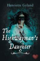 The Highwayman's Daughter