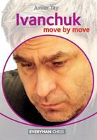 Ivanchuk Move by Move