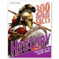 300 Fantastic Facts History