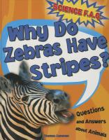 Why Do Zebras Have Stripes