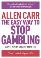 The Easy Way to Stop Gambling