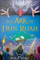 The Ark of Dun Ruah