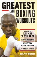 Greatest Ever Boxing Workouts