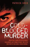 Cold-blooded Murder