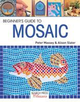 A Beginner's Guide to Mosaic
