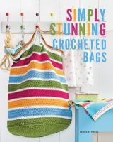 Simply Stunning Crocheted Bags