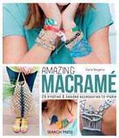 Amazing Macramé