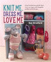 Knit Me, Dress Me, Love Me
