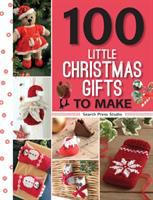 One Hundred Little Christmas Gifts to Make