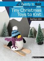 Tiny Christmas Toys to Knit