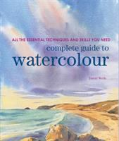 Complete Guide to Watercolour