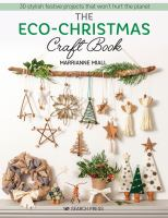 The Eco-Christmas Craft Book